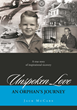 """Jack McCabe's new book """"Unspoken Love - An Orphan's Journey"""" is a spellbinding memoir of recovery and perseverance."""