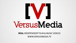 VersusMedia.tv: REAL independent film & music videos