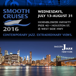 NYC music cruise, Smooth Cruise, Smooth Jazz New York, Smooth Cruises 2016, Smooth Jazz Cruise.