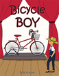 "Bob Harper's New Book ""Bicycle Boy"" is an Uplifting Story of a Homeless Boy that with a Little Luck and Determination Gets a Grand Reward"