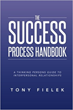 Tony Fielek Reveals Key for Professionals to Succeed