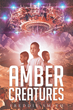 "Freddie Louis Smith's new book ""Amber Creatures"" is a creatively crafted and vividly illustrated journey into a world of science and fantasy."