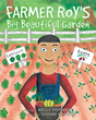 "Author Kelly Popwell's new book ""Farmer Roy's Big Beautiful Garden"" is a beautifully illustrated children's book that celebrates the work put into a bountiful harvest."