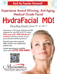 HydraFacial $99 Special Event June 9-10 at MilfordMD Cosmetic Dermatology Surgery & Laser Center