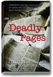 Deadly Pages is published by Medvostat, LLC, and available now in bookstores and from Amazon.com (paperback and Kindle).