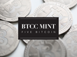 BTCC Mint Five Bitcoins Title Graphic