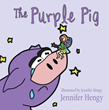 Exciting New Xulon Juvenile Fiction Teaches Children A Wonderful Lesson Of Self Acceptance Through A Purple Pig's Big Adventure