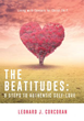 New Xulon Book Of Advice Shares The Joy Of The Beatitudes With A Meaningful Journey To Find Authentic Self Love