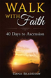 New Xulon 40-Day Devotional Encourages Readers To Walk With Faith – A Remarkable Book From A Former Child Abuse Victim