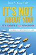 "New Xulon Book Shares Principles To Help Propel The Church To Her Original And God Intended Purpose – To Help A Society Trapped In ""Me-Focused"" Mindsets"