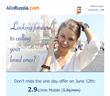 50% OFF on Calls to Mobiles in Russia with AlloRussia.com on June 12