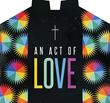 "Paradise Valley United Methodist Church Presents ""An Act of Love"" Film Documentary on the Church and Same-Sex Marriage"