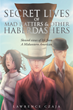 """Lawrence J R Czaja's New Book """"Secret Lives of Mad Hatters & Other Haberdashers (Skewed Views of Life From a Midwestern American)"""" is a Journey Into the World of Poetry"""