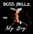"""New Jersey Recording Artist Boss Bellz Releases New Music Video """"My Boy"""""""