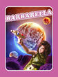 Barbarella: On Stage and In Space
