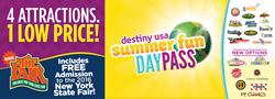 Destiny USA Summer Fun Day Pass