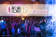 Ocean Breeze Entertainment Presents Asia Fest of Milwaukee - Coming to Veterans Park June 17-19