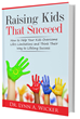 """Today Next Century Publishing Releases Author, Speaker, & Leadership Coach, Dr. Lynn Wicker's New Book, """"Raising Kids that Succeed"""""""