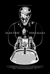 """Electric Nostalgia"" Official Poster"