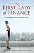 "Today Dr. Virginia Lee McKemie-Belt Releases her Book, ""A First Lady of Finance"" through Next Century Publishing"