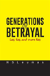 Author NSLeumas Releases 'GENERATIONS OF BETRAYAL'