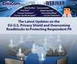 Civicom Webinar Tackles New EU-US Privacy Shield Framework and PII Privacy Protection Strategies