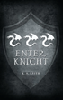 Game of Thrones Meets Knights in Armor