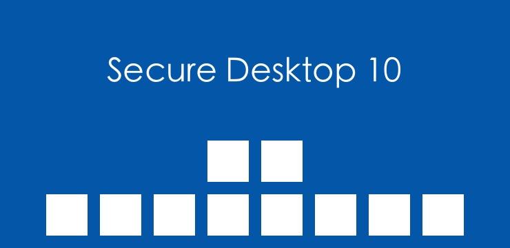 New Secure Desktop 10 For Windows Xp Windows 7 Windows 8