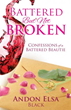 Inspiring New Xulon Book For Women Share's The Author's True Life Confessions Of Being Battered But Certainly Not Broken