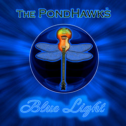 Blue Light by The PondHawks will be released on June 24, 2016