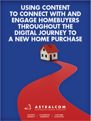 Using Content to Connect with and Engage Homebuyers throughout the Digital Journey to a New Home Purchase