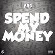 "Las Vegas Recording Artist Flaco of BHB Releases New Single ""Spend My Money"""