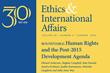 "Carnegie Council Presents the Summer Issue of its Journal, ""Ethics & International Affairs"": Human Rights & the UN's Development Agenda, Humanitarian Drones, & More"