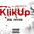 "Toronto Recording Artist Real Swisher Releases New Mixtape ""Klik Up Mixtape"""