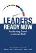 "DDI's ""Leaders Ready Now"" Debuts, Arms Organizations with Ingenious Ways to Accelerate Leadership Growth for Faster Organizational Growth"