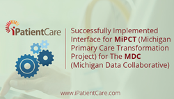 iPatientCare Successfully Implemented Interface for MiPCT for MDC