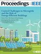 Proceedings of the IEEE Publishes Special Issue on Control Challenges in Microgrids and the Role of Energy-Efficient Buildings