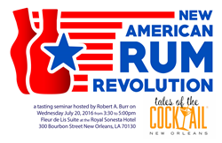 The New American Rum Revolution seminar at the 2016 Tales of the Cocktail convention in New Orleans will be hosted by the editors of Robs Rum Guide.
