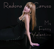 """Featured this week on The Jazz Network Worldwide: Vocalist, Redora Caruso performs her debut solo album of jazz standards entitled ""My Funny Valentine."""""