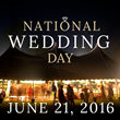 National Wedding Council Celebrates National Wedding Day Across the United States on June 21st