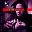 """Florida Recording Artist DreadsGT Releases New Mixtape """"D@T A$$"""""""
