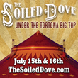 Vau de Vire Society Presents The Soiled Dove — An Immersive Circus-Infused Dinner Theater Set in a 2016 Reincarnation of the Barbary Coast's Red Light District