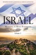 New Xulon Book Takes Readers On A Historical, Devotional, And Pictorial Tour Of Israel As Witnessed Through The Authors' Eyes