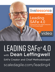 Leading SAFe 4.0 LiveLessons Video with Dean Leffingwell