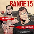 Tim Kennedy & Nick Palmisciano Star in #Range15