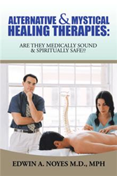 Edwin Noyes M.D., MPH Launches New Book Marketing Campaign