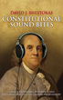 "David Shestokas wrote ""Constitutional Sound Bites"" to help readers understand America's Founding Documents in a simple and easy to understand format."