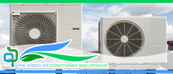 The Hybrid Air Conditioner is an appliance invention that is economical and environment friendly.