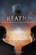 "Leo Moore's new book ""Creation: The Untold Mystery of Man and the Devil"" is a philosophical, in-depth work that delves into the meaning of life, fate and religion."