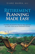 "Sit Back & Relax! Info-Packed ""Retirement Planning Made Easy"" Provides Armchair Planning"